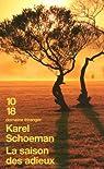 La saison des adieux par Karel Schoeman