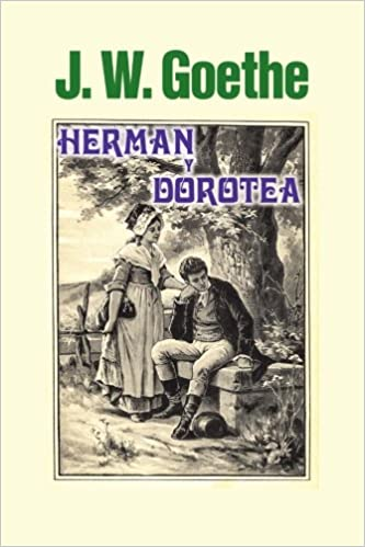 Herman y Dorotea (Spanish Edition): Johann Wolfgang Goethe: 9781533183811: Amazon.com: Books