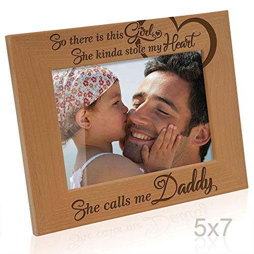 Kate Posh So There is This Girl, She Kinda Stole My Heart, She Calls me Daddy Natural Engraved Wood Photo Frame, Father Daughter Gifts, Father's Day, Best Dad Ever, New Baby, New Dad (5x7 Horizontal)
