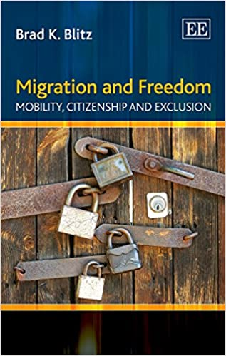 Migration and Freedom: Mobility, Citizenship and Exclusion