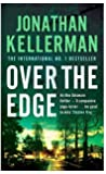 Over the Edge (Alex Delaware series, Book 3): A compulsive psychological thriller