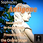 Antigone |  Sophocles,George Young - translator