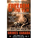 Freedom of the Few: The True Story of the Take Back Bandit - Canada's Most Prolific Bank Robber (Crimes Canada: True Crimes That Shocked the Nation Book 17)