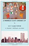 A Middle East American, Guy Tower, 1467944424