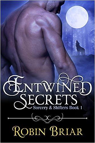 Entwined Secrets (BBW Shifter Romance): Sorcery & Shifters Book 1