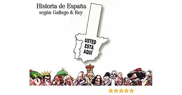 Historia de España según Gallego & Rey (Ilustrados): Amazon.es ...