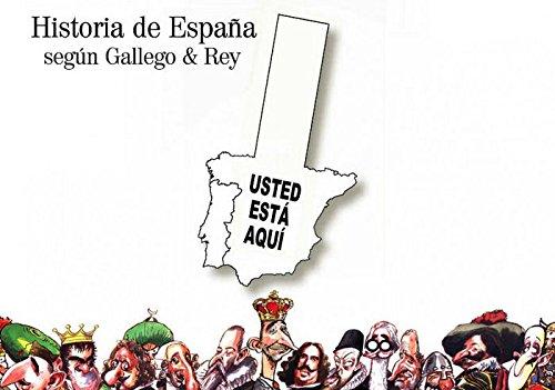Historia de España según Gallego & Rey (Ilustrados): Amazon.es: Gallego López, José María, Rey Melijosa, Julio: Libros