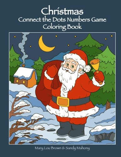 Christmas Connect.Amazon Com Christmas Connect The Dots Numbers Game Coloring