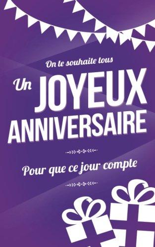 Download Joyeux anniversaire: Carte d'anniversaire : mini livre d'or (13x20cm) Pour que ce jour compte - Violet (French Edition) PDF