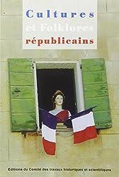 Cultures et folklores républicains