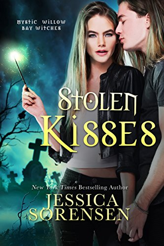 Stolen Kisses (The Mystic Willow Bay Series Book 3)