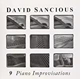 9 Piano Improvisations by David Sancious (2008-01-13)