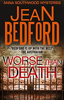 Worse than Death (Anna Southwood Mystery Book 1) by [Bedford, Jean]