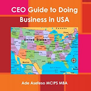 CEO's Guide to Doing Business in USA Audiobook