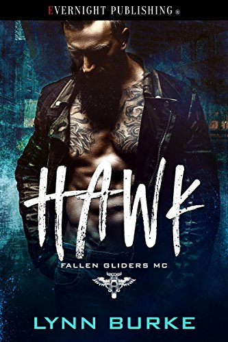 Hawk Glider - Hawk (Fallen Gliders MC Book 2)