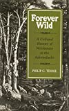 img - for Forever Wild: A Cultural History of Wilderness in the Adirondacks (New York State Series) book / textbook / text book