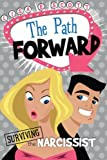 The Path Forward, Lisa E. Scott, 0985832703