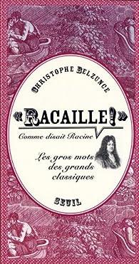 Racaille par Christophe Belzunce