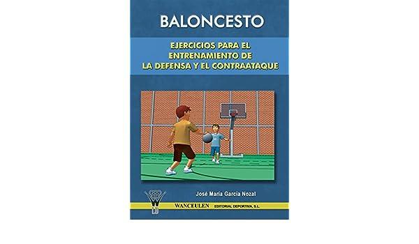 Ejercicios para el entrenamiento de la defensa y el contraataque eBook: José María García Nozal: Amazon.es: Tienda Kindle