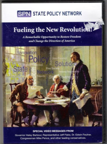 Fueling the New Revolution a Remarkable Opportunity to Restore Freedom and Change the Direction of America