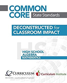 Common Core State Standards Deconstructed for Classroom