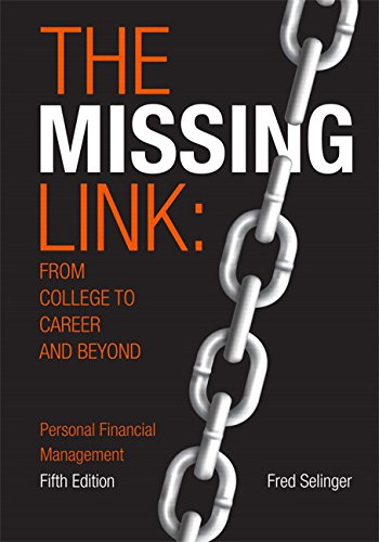 PDF DOWNLOAD The Missing Link From College To Career And Beyond 5th Edition Online Book By Fred Selinger