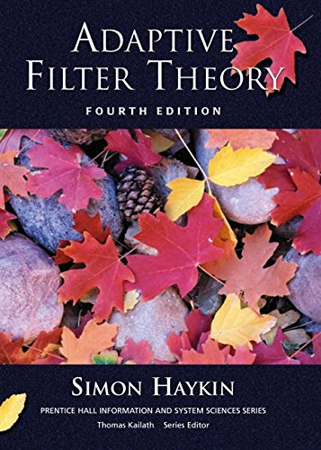 Adaptive Filter Theory (4th Edition)