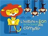 """Afficher """"L'histoire du lion qui ne savait pas compter"""""""