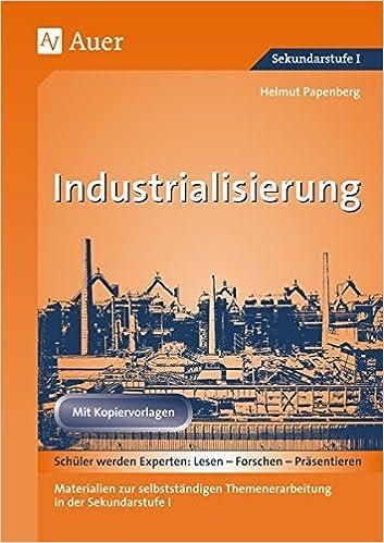 Industrialisierung: Materialien zur selbstständigen ...