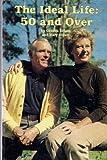 The Ideal Life, Gordon Elliott and Mary Elliot, 0895420813