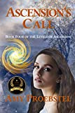 Ascension's Call: Magical Realism Fantasy (Book Four of the Levels of Ascension)