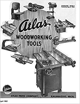 1952 Atlas Woodworking Tools Catalog W50 2 Instructions Amazon Com
