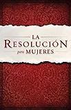 La Resolucion para Mujeres (Spanish Edition)