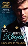 Reluctantly Royal, Nichole Chase, 0062317490