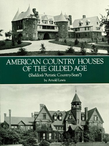 - American Country Houses of the Gilded Age: (Sheldon's