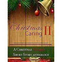 Christmas Caring II: A Christmas Charity Anthology