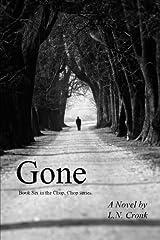 Gone: Book 6 in the Chop, Chop series. Paperback