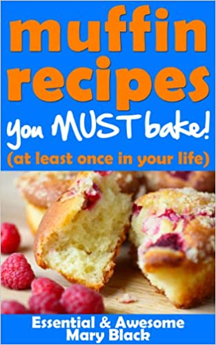 Lee libros online gratis sin descargarMuffin Recipes You Must Bake! (at least once in your life) (Essential and Awesome Recipes Book 1) in Spanish PDF PDB CHM