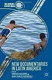 New Documentaries in Latin America (Global Cinema)