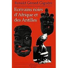 Ecrivains noirs d'Afrique et des Antilles