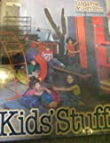 Kids' Stuff, Linda Foa and Geri Brin, 0394415582
