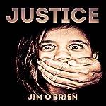 Justice | Jim O'Brien