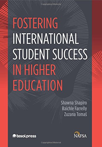 Fostering International Student Success in Higher Education (ESOL for Different Professions Series)