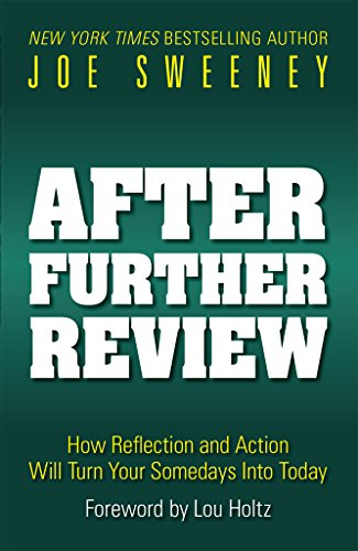 After Further Review How Reflection And Action Will Turn Your