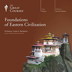 Foundations of Eastern Civilization Lecture
