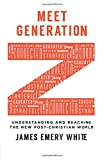 img - for Meet Generation Z: Understanding and Reaching the New Post-Christian World book / textbook / text book