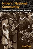 Hitler's 'National Community', Lisa Pine, 0340888466