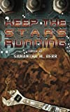 img - for Keep the Stars Running book / textbook / text book