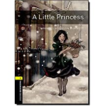 Oxford Bookworms Library, New Edition: Level 1 (400 headwords) A Little Princess