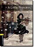 Oxford Bookworms Library: A Little Princess: Level 1: 400-Word Vocabulary (Oxford Bookworms. Human Interest. Stage 1)